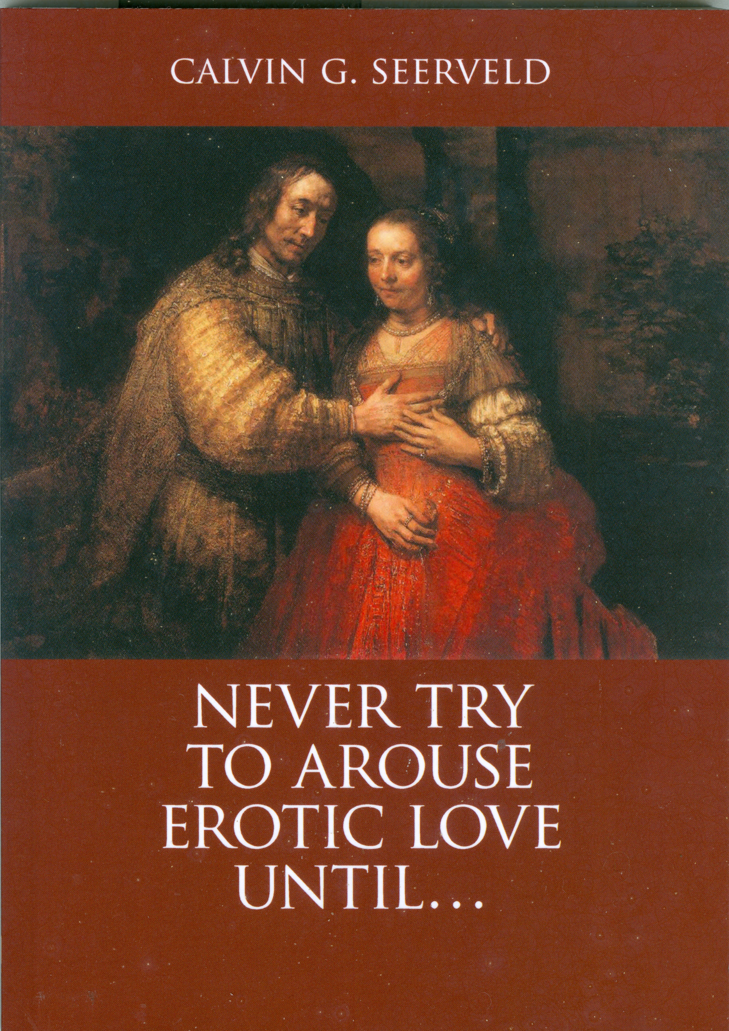 Never try to arouse erotic love until... book cover
